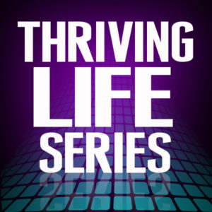 thriving-life-series